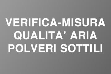 Verifica e misura qualità dell'aria - analisi PM10 e PM3 polveri sottili