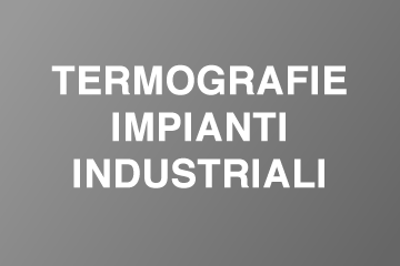 Termografie impianti civili e industriali